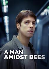 Search netflix A Man Amidst Bees